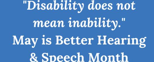 The Magic of Better Speech & Hearing Month