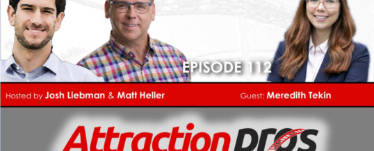 Attraction Pros Podcast – Best Practices to Serve an Underserved Market