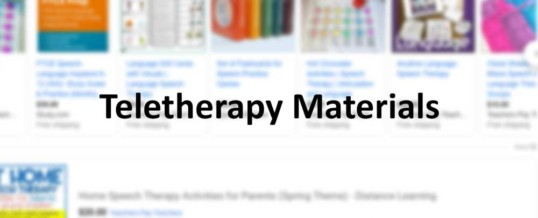 Teletherapy and Materials for Speech-Language-Pathologists
