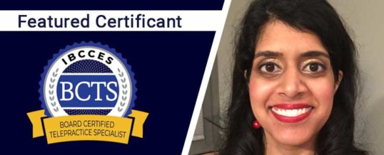 Featured Board Certified Telepractice Specialist: Meera Raval