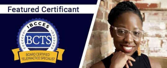 Featured Board Certified Telepractice Specialist: Tamika LeRay