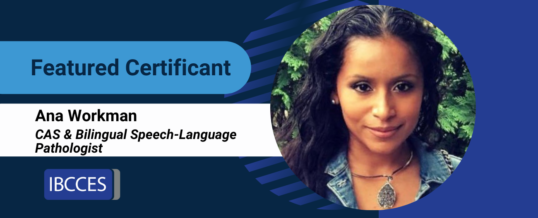 Featured Certificant: Ana Workman